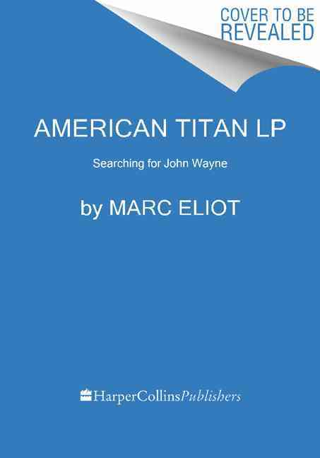 American Titan By Eliot, Marc
