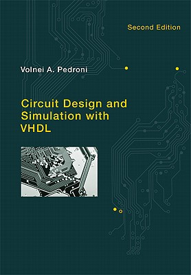 Circuit Design and Simulation With VHDL By Pedroni, Volnei A.